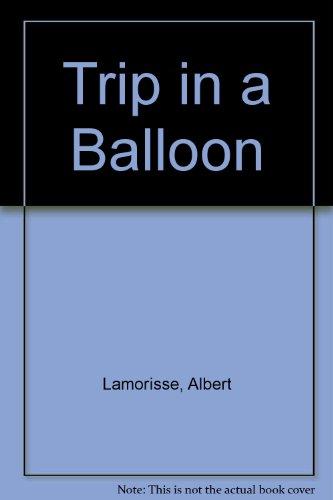 9780048231819: Trip in a Balloon