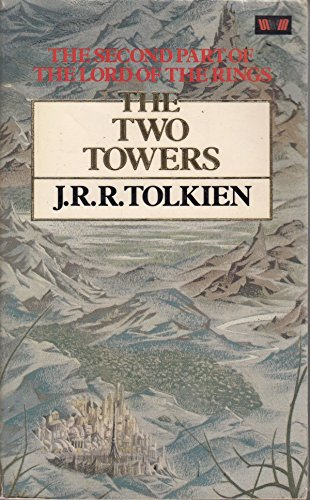 Lord of the Rings: The Two Towers: J. R. R.