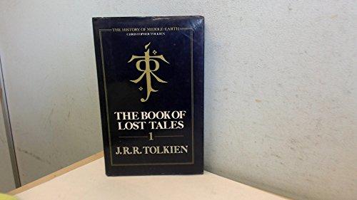Book of Lost Tales 1 Hb: Tolkien, J R