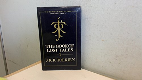 9780048232380: The Book of Lost Tales: Pt. 1 (The History of Middle-Earth)