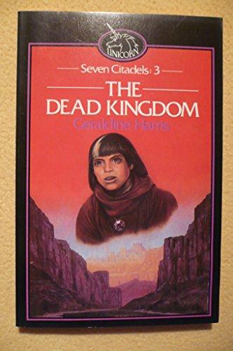 9780048232502: The Dead Kingdom (The seven citadels)