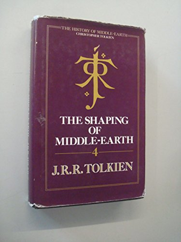9780048232793: The Shaping of Middle-earth: The Quenta, the Ambarkanta and the Annals, Together with the First Silmarillion and the First Map (The History of Middle-Earth)