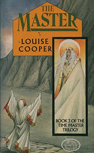 The Master: Book 3 of The Time: Louise Cooper