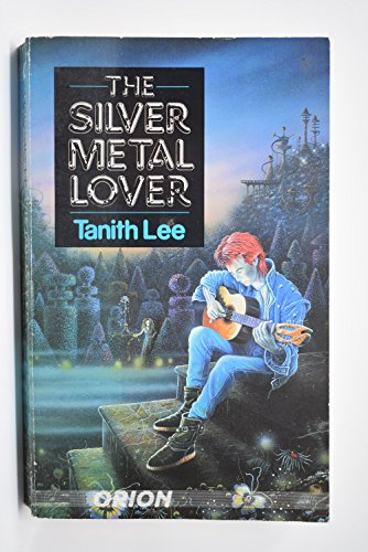 9780048233400: The Silver Metal Lover (Orion)