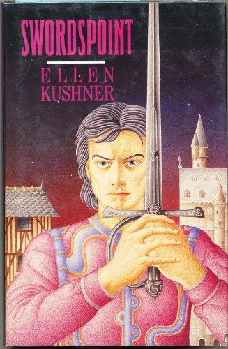 Swordspoint: Kushner, Ellen