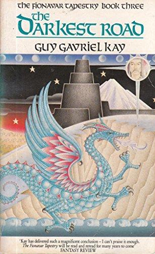 9780048233608: THE DARKEST ROAF : The Fionavar Tapestry Book Three