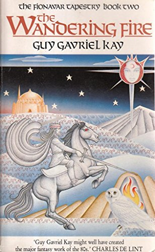 9780048233622: The Wandering Fire (Fionavar Tapestry S.)