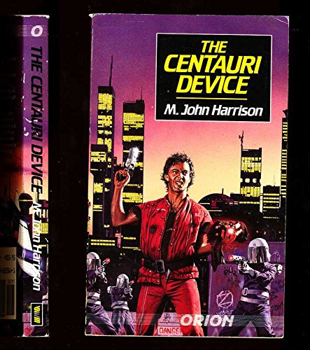9780048233646: The Centauri Device (Orion S.)