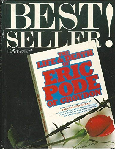 Best Seller! The Life & Death of Eric Pode of Croydon