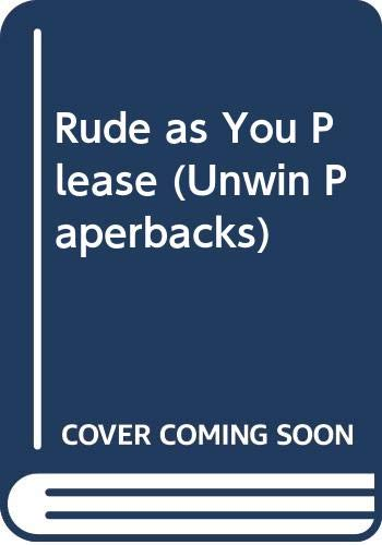 9780048270450: Rude as You Please (Unwin Paperbacks)