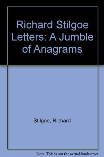 9780048270535: Richard Stilgoe Letters: A Jumble of Anagrams