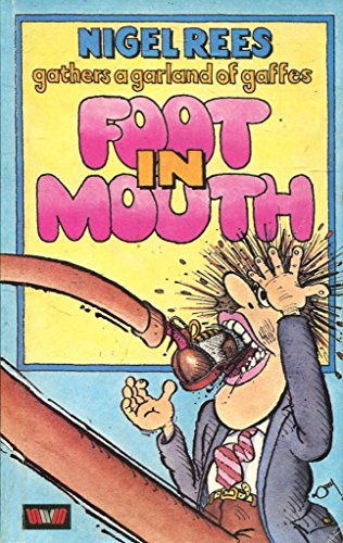 9780048270733: Foot in Mouth