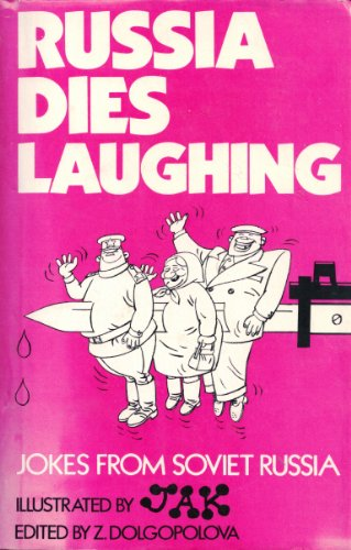 9780048270856: Russia Dies Laughing: Jokes from Soviet Russia