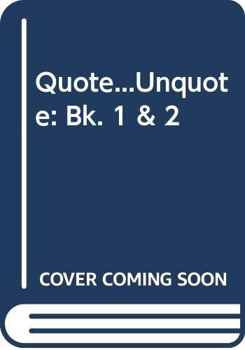 9780048270870: Quote...Unquote: Bk. 1 & 2