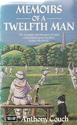 9780048271419: Memoirs of a Twelfth Man: The Recollections of J.A.P. Withers of Stripford Rural Cricket Club