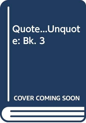 9780048271426: Quote...Unquote: Bk. 3