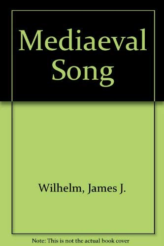 9780048400031: Medieval Song : An Anthology of Hymns and Lyrics
