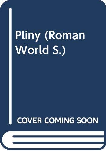 Pliny (Roman World): Cyril Edward Robinson