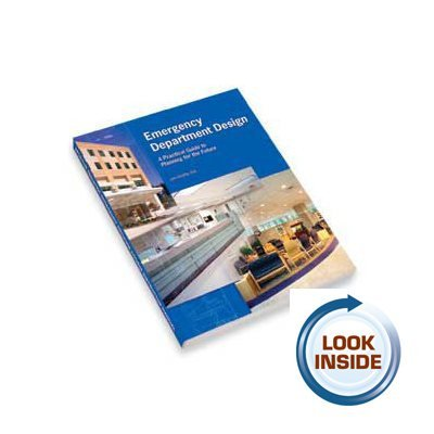 9780048906991: Emergency Department Design: A Practical Guide to Planning for the Future