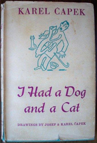 I Had a Dog and a Cat: Capek, Karel, and