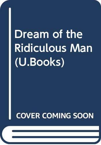 9780048910141: Dream of the Ridiculous Man (U.Books)