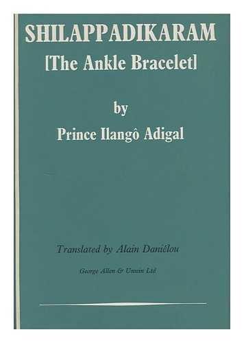 9780048910318: Shilappadikaram: The Ankle Bracelets