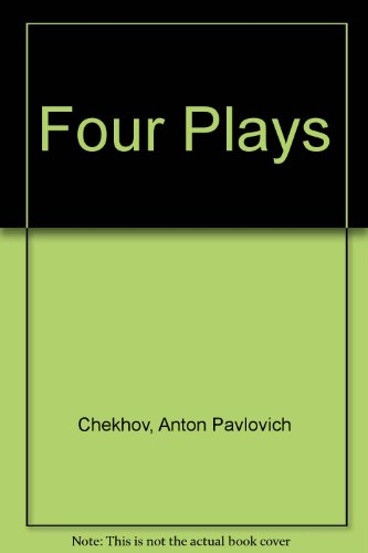 Chekhov Four Plays: Magarshack David Translates