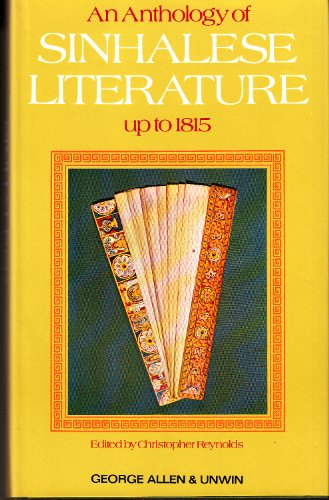 9780048910387: Anthology of Sinhalese Literature Up to 1815 (Unesco Collection)