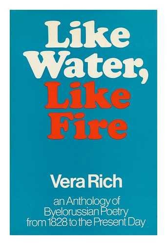 9780048910417: Like Water, Like Fire: Anthology of Byelorussian Poetry from 1828 to the Present Day (Unesco Collection of Representative Works)