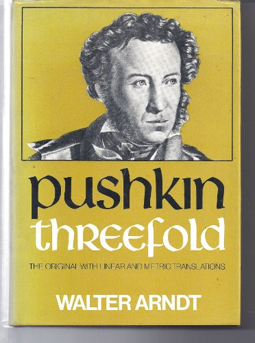 9780048910455: Pushkin Threefold: The Originals with Linear and Metric Translations