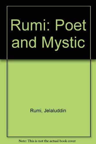 9780048910479: Rumi: Poet and Mystic