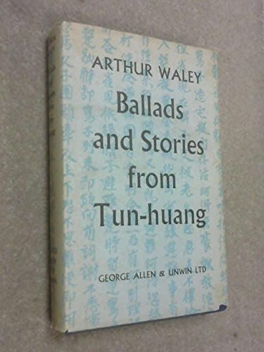 9780048950062: Ballads and Stories from Tun-Huang