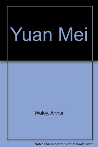 Yuan Mei: Waley, Arthur