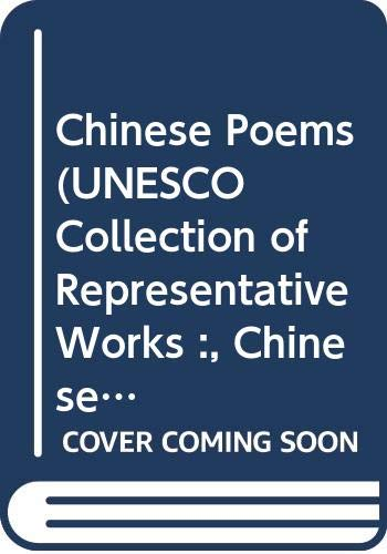 Chinese Poems (Unesco Collection of Representative Works :, Chinese Series) (0048950211) by Arthur Waley