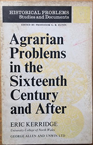9780049000131: Agrarian Problems in the Sixteenth Century and After (Unwin University Books)
