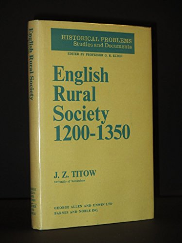 9780049000148: English Rural Society, 1200-1350 (Historical problems)