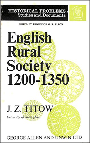 9780049000155: English Rural Society, 1200-1350 (Unwin University Books)