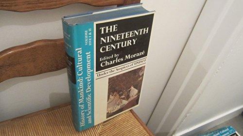 9780049000261: Nineteenth Century: v. 1 (History of Mankind)