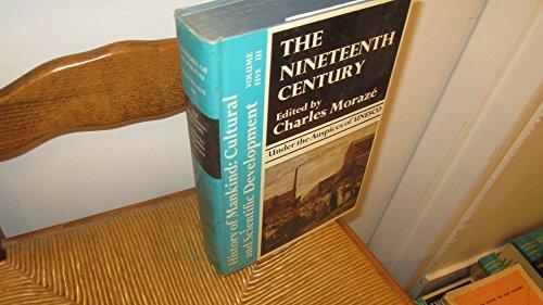 9780049000278: Nineteenth Century: v. 2 (History of Mankind)