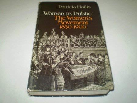 9780049000339: Women in Public: The Women's Movement, 1850-1900