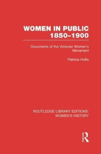 9780049000346: Women in Public: The Women's Movement, 1850-1900