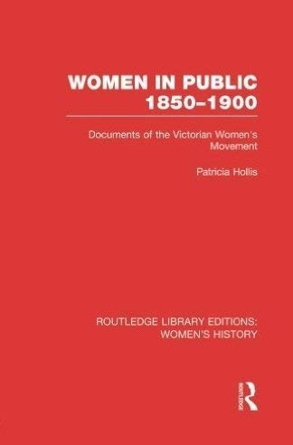 9780049000346: Women in Public: Documents of the Victorian Women's Movement, 1850-1900