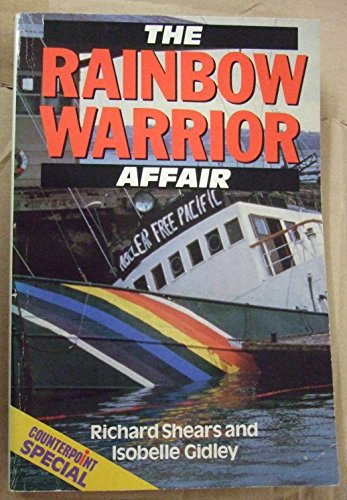 9780049000414: The Rainbow Warrior Affair (Counterpoint Special)