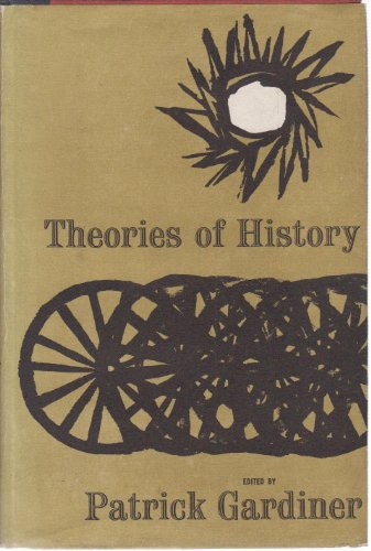 9780049010024: Theories of History