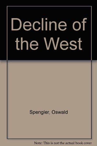 9780049010086: Decline of the West