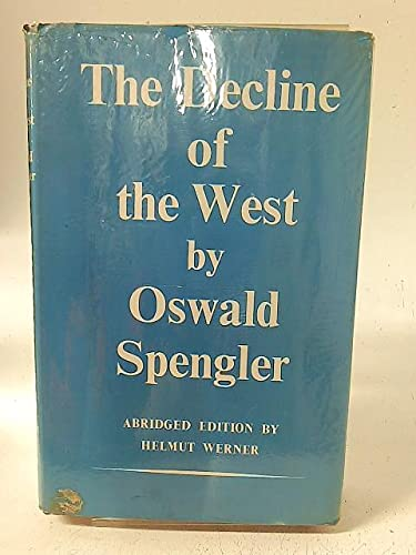9780049010093: Decline of the West