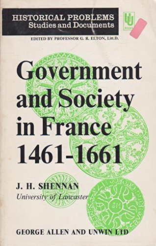 9780049010154: Government and Society in France, 1461-1661 (Unwin University Books)