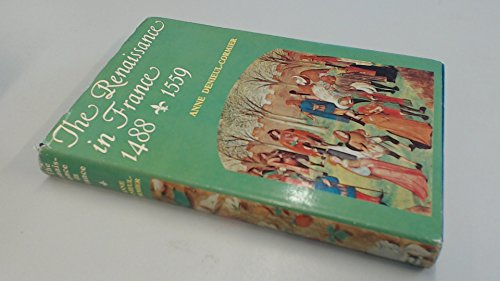 9780049010185: Renaissance in France, 1488-1559