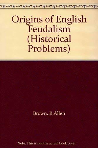 9780049010208: Origins of English Feudalism (Historical Problems)