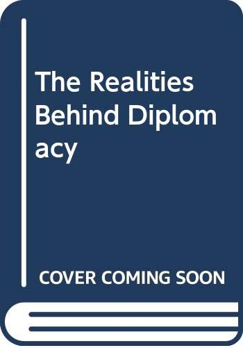9780049020054: Realities Behind Diplomacy